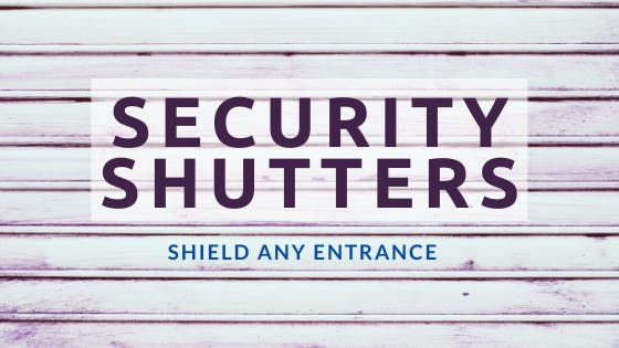 Shield Any Entrance: Security Shutters for Storefronts and Residential Windows