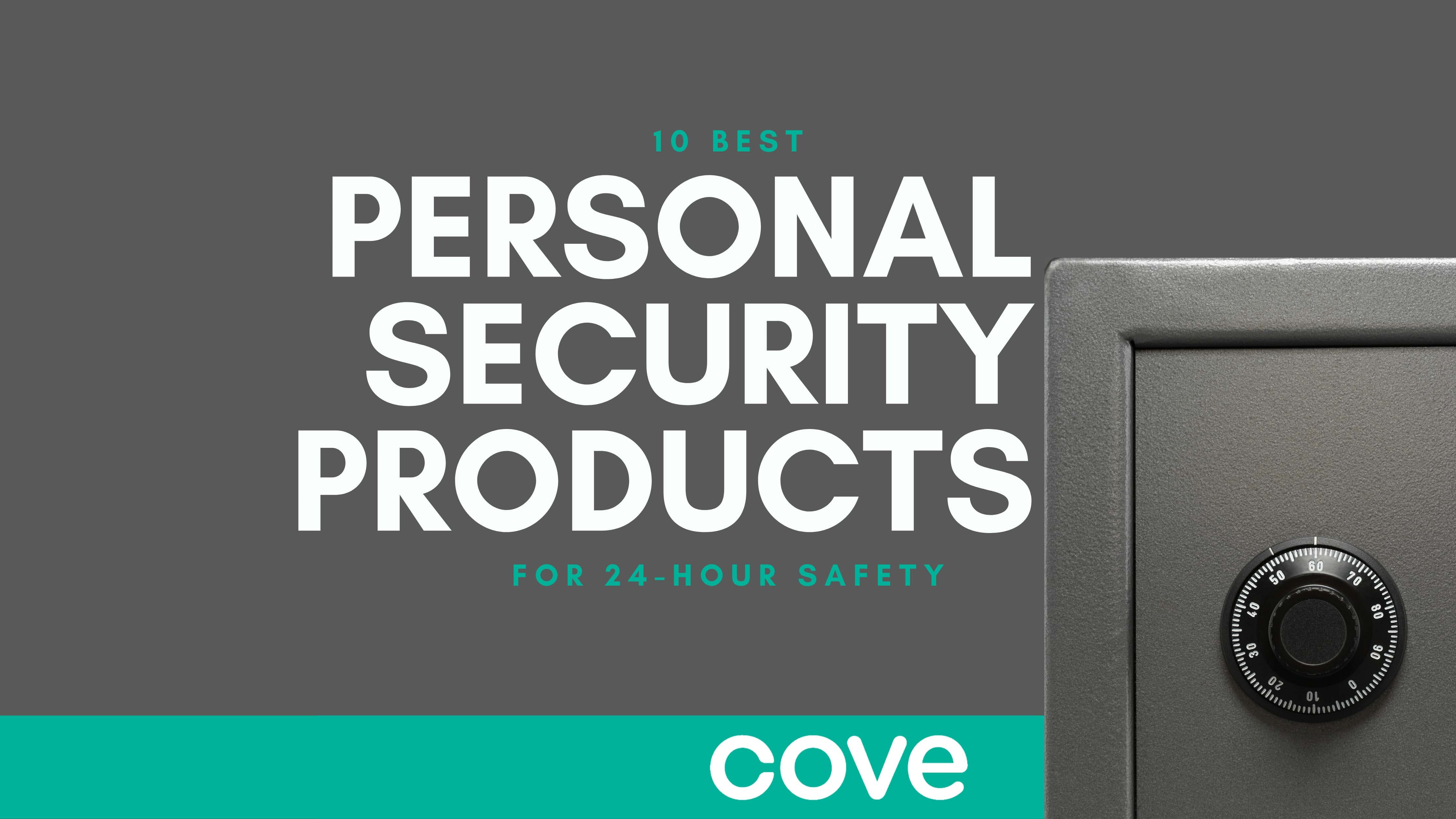 Personal Security Products for 24-Hour Safety