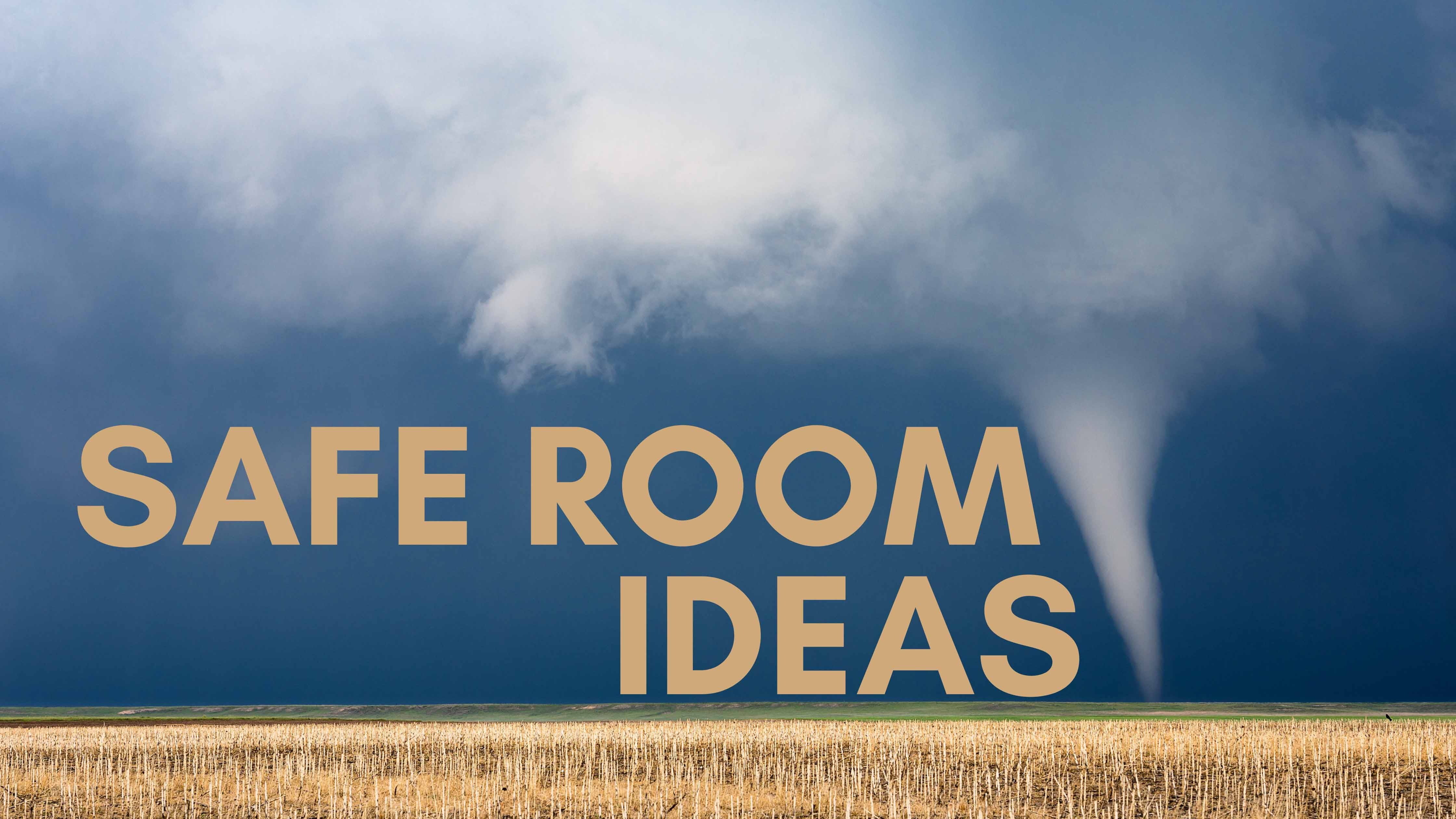 Safe Room Ideas for a More Secure Home