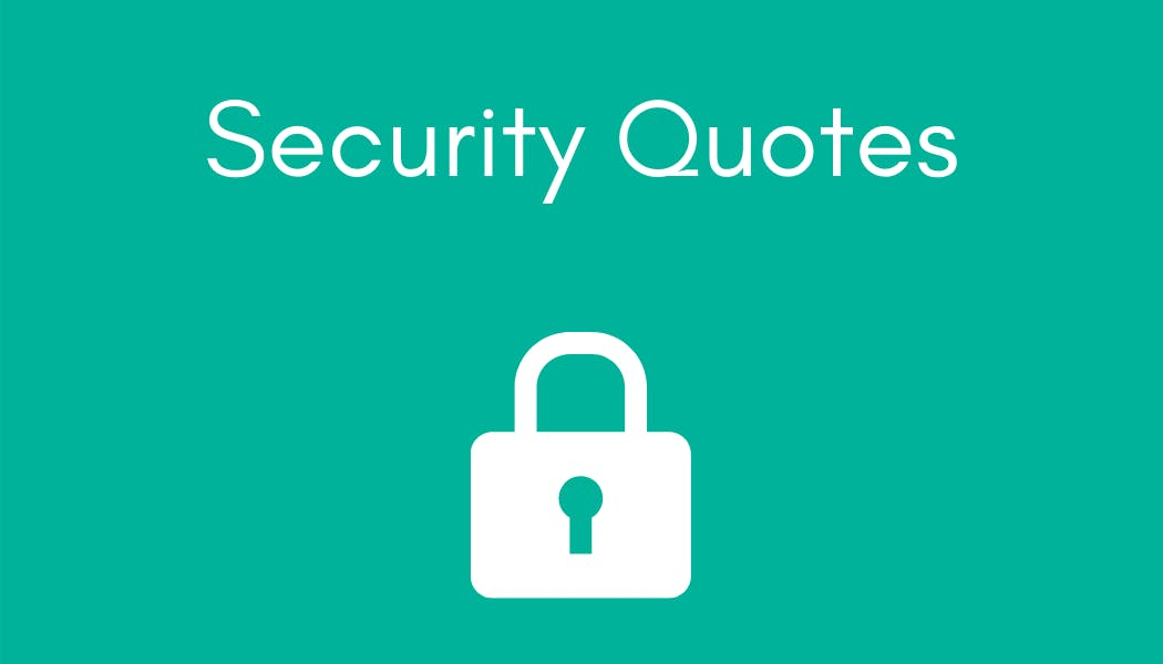 Wise Words of Warning: Personal Safety, Freedom, and Security Quotes of the Past
