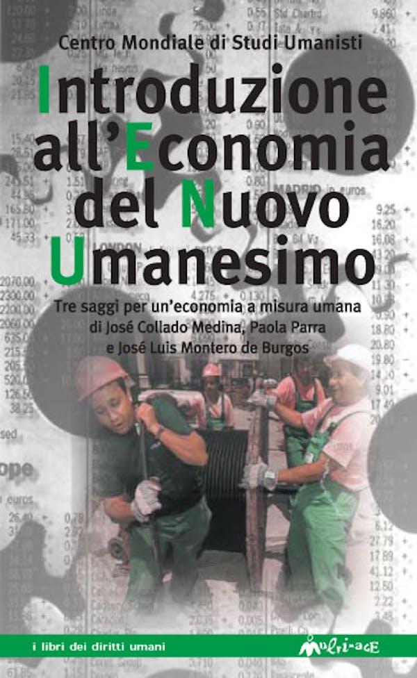 Introduzione all'economia del Nuovo Umanesimo