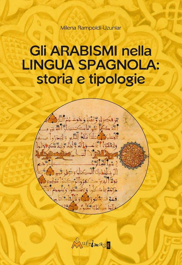 Gli arabismi nella lingua spagnola: storia e tipologie