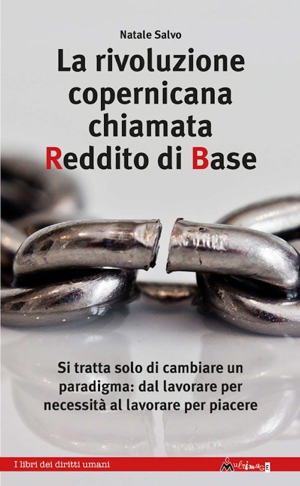 La rivoluzione copernicana chiamata Reddito di Base
