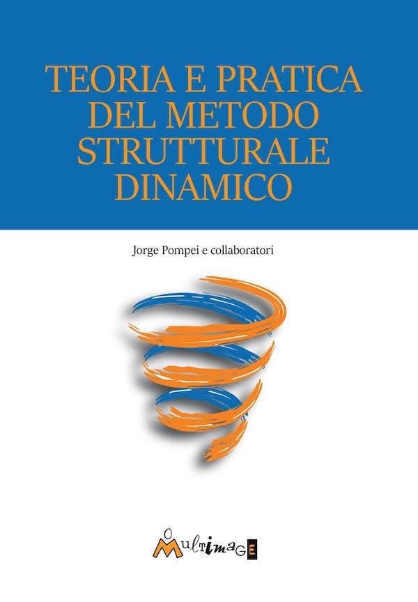 Teoria e pratica del Metodo Strutturale Dinamico