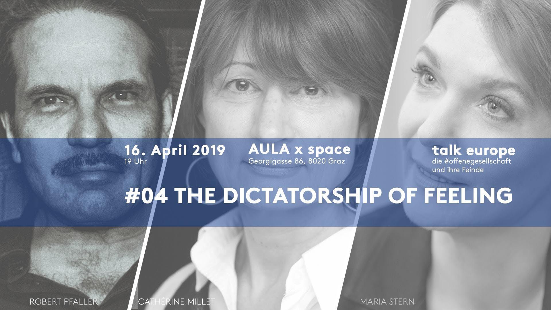 The dictatorship of feeling