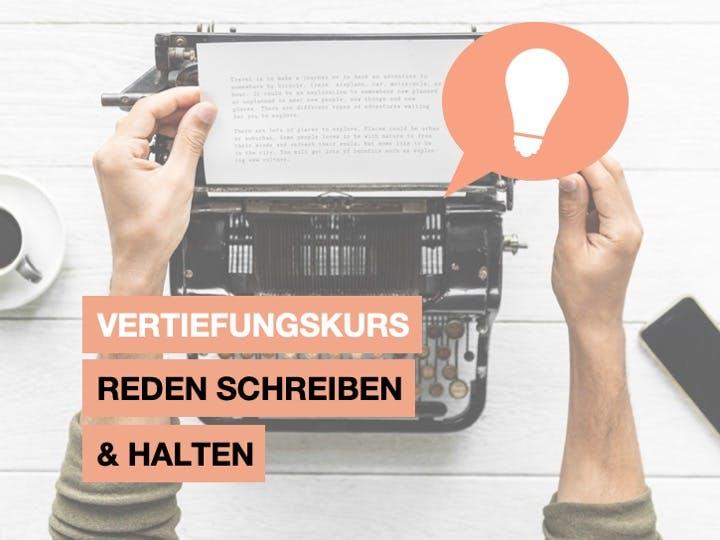 Vertiefungskurs  Reden Schreiben und Halten 3.7.19