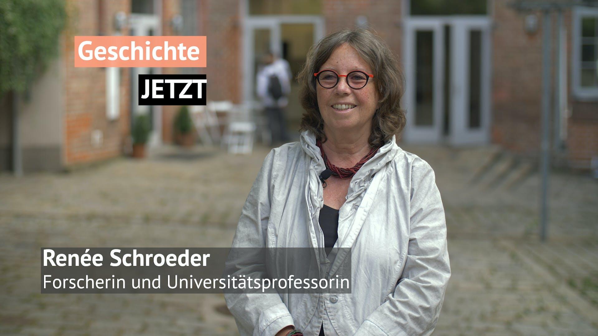 Geschichte JETZT - Renée Schroeder