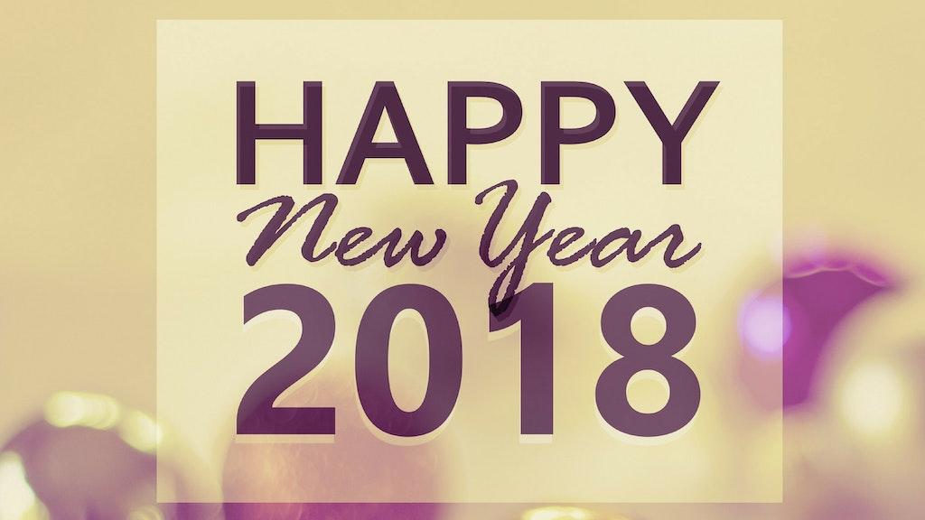 Adiós 2017, Hola 2018