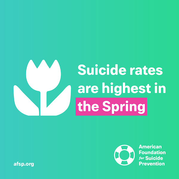 Suicide rates are highest in the spring