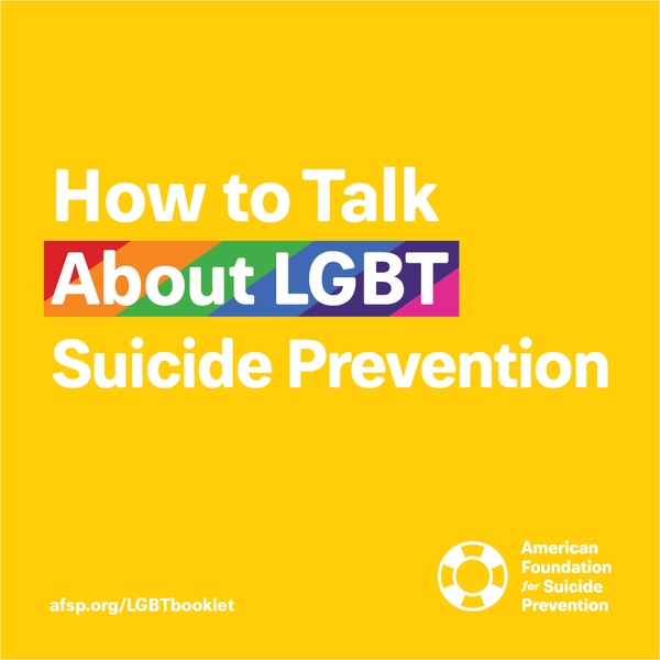 How to Talk About LGBT Suicide Prevention