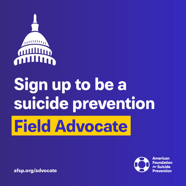 Sign up to be a suicide prevention Field Advocate