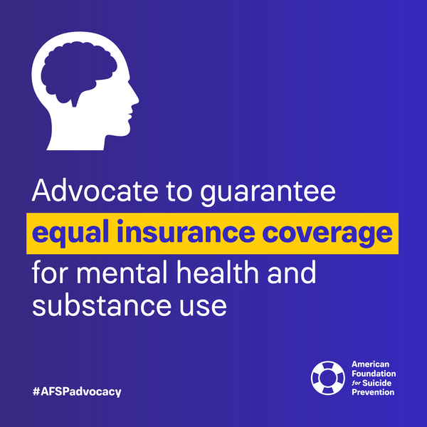 Advocate to guarantee equal insurance coverage for mental health and substance use
