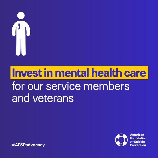 Invest in mental health care for our service members and veterans