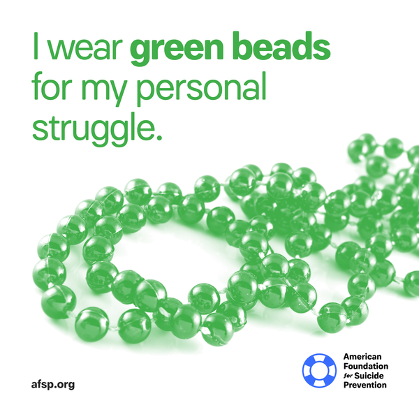 I wear green beads for my personal struggle.