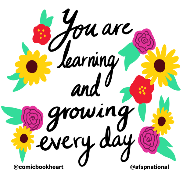 You are learning and growing every day