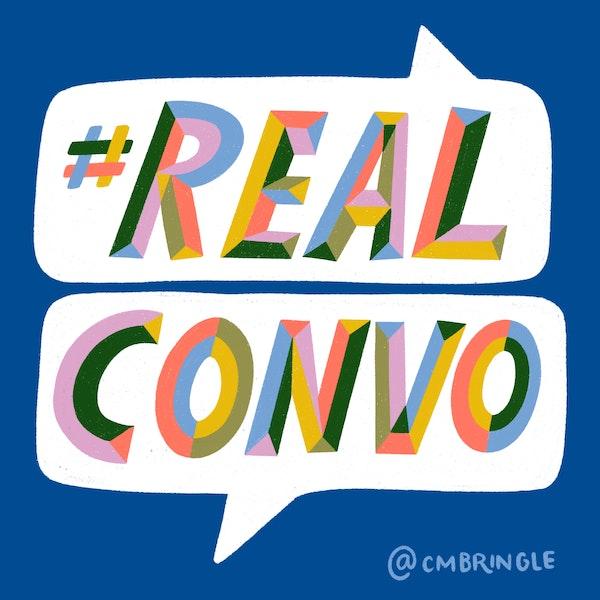 #realconvo
