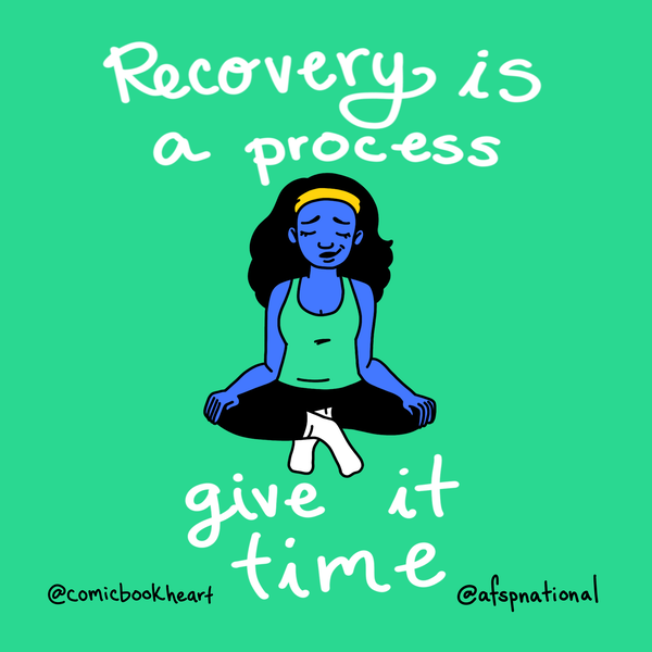 Recovery is a process give it time