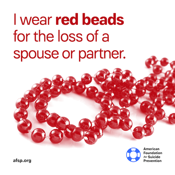 I wear red beads for the loss of a spouse or partner.