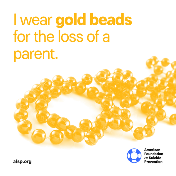 I wear gold beads for the loss of a parent.
