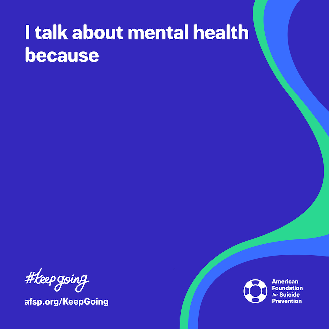 I talk about mental health because