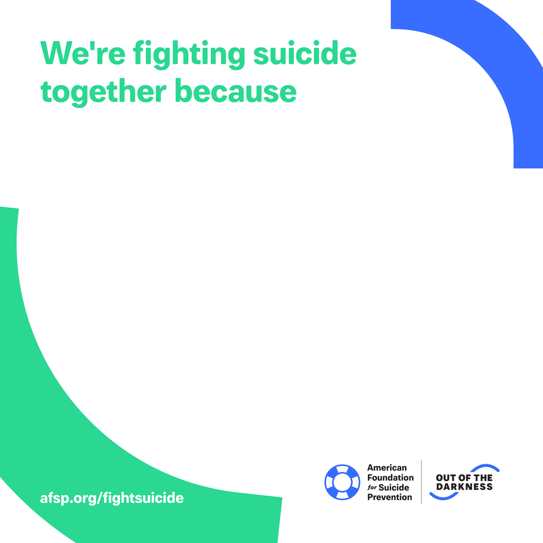 We're fighting suicide together because