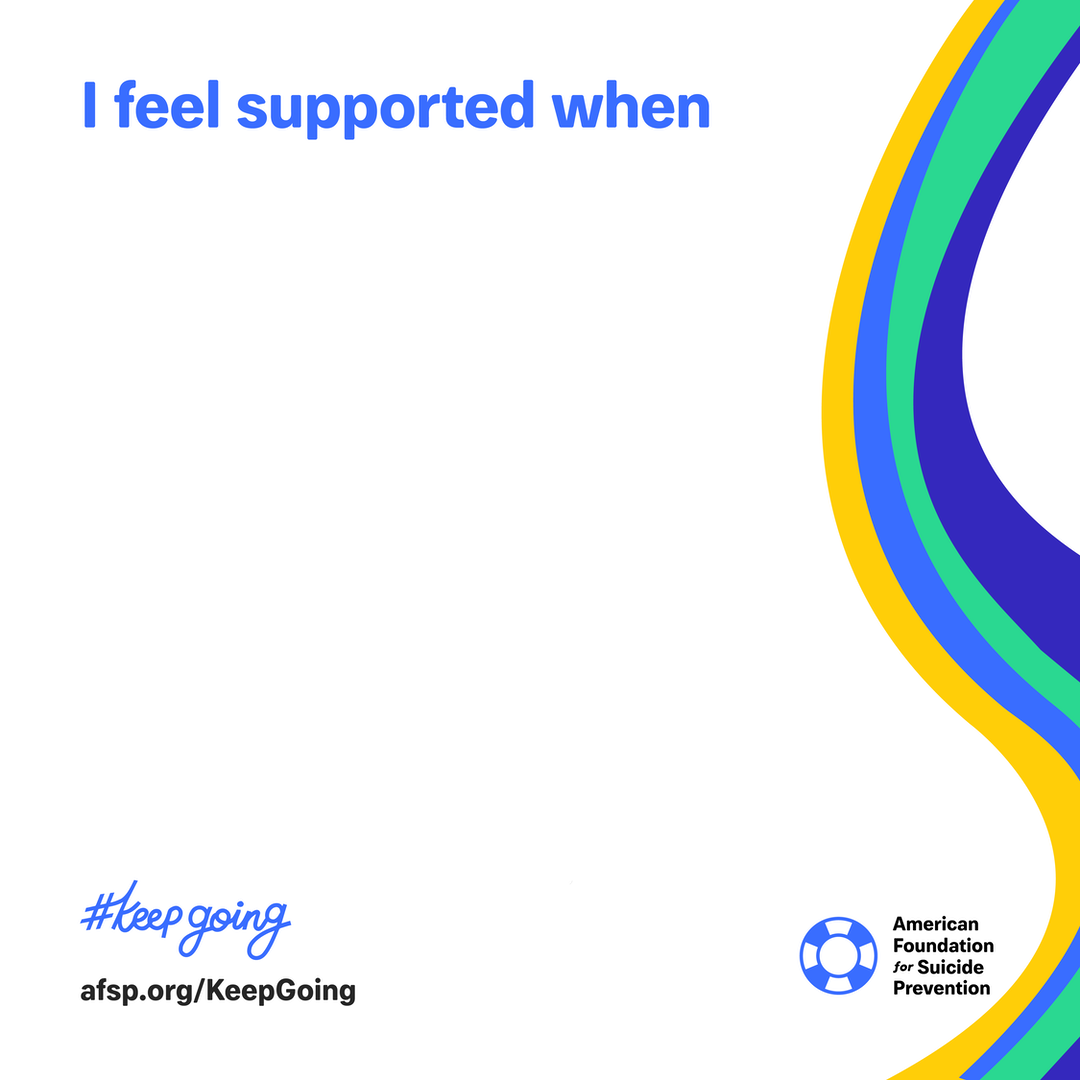 I feel supported when