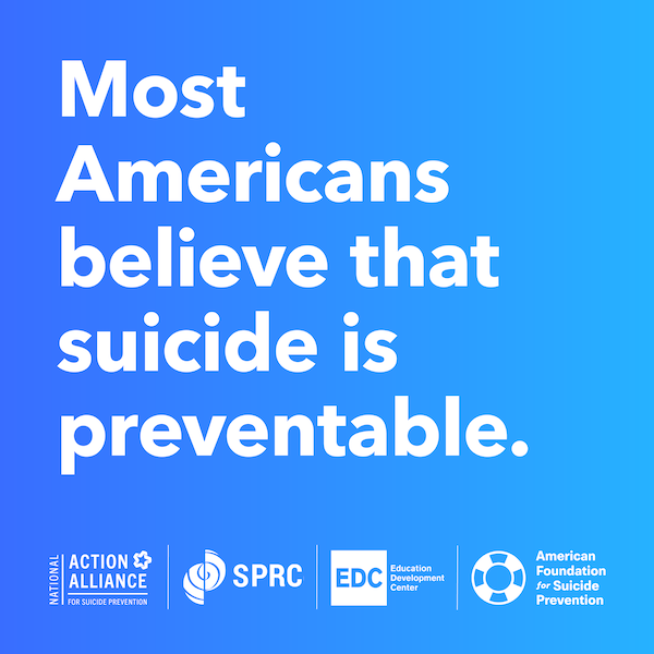 Most Americans believe that suicide is preventable