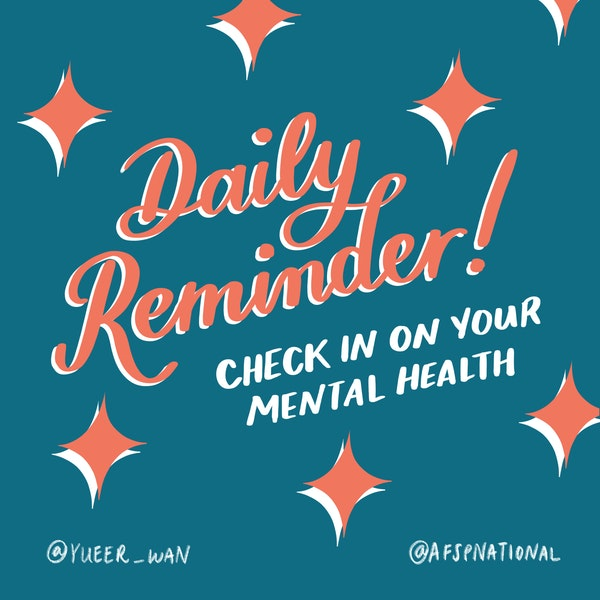 Daily reminder! Check in on your mental health