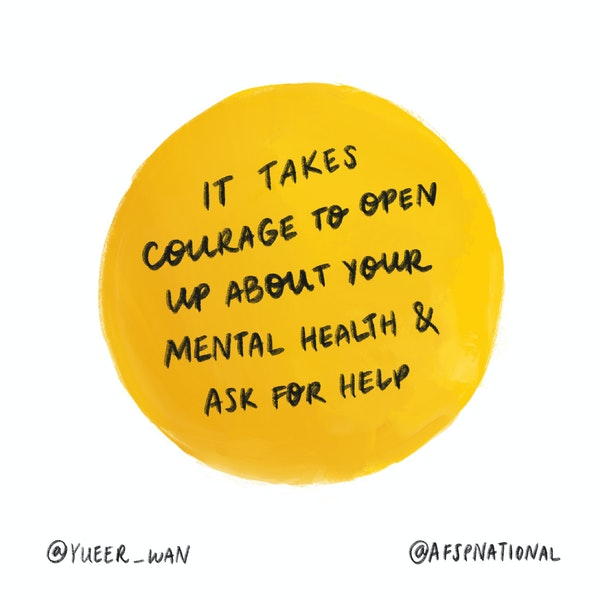 It takes courage to open up about your mental health & ask for help