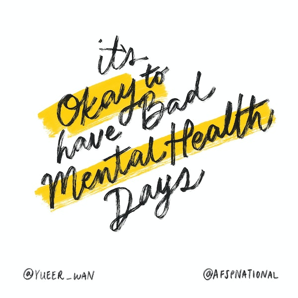 It's okay to have bad mental health days