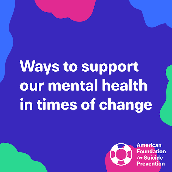 Ways to support our mental health in times of change