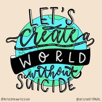 Let's create a world without suicide