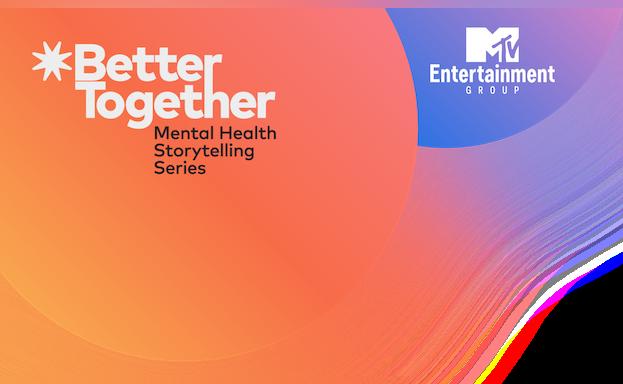 Better Together Mental Health Storytelling Series
