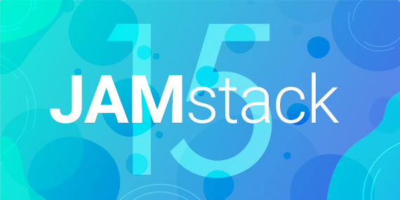 15 JAMstack Resources You Need as a Web Developer