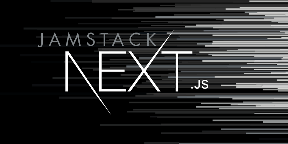 Getting Started with Next.js for Jamstack Development