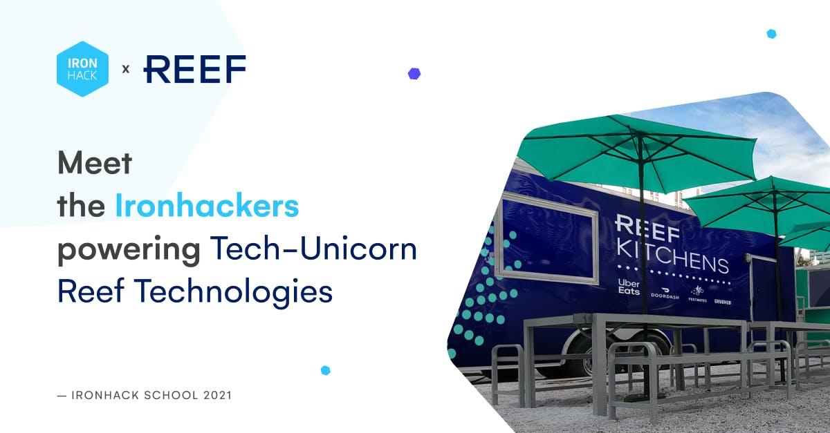 Meet the Ironhackers powering Tech-Unicorn Reef Technologies