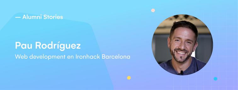 Ironhacker Pau Rodriguez