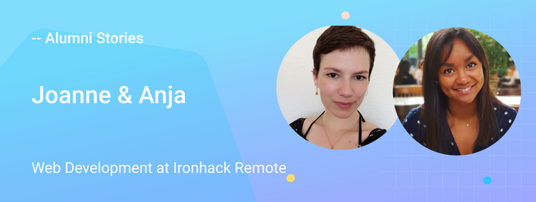 faces of two female students of the Ironhack Web Development bootcamp