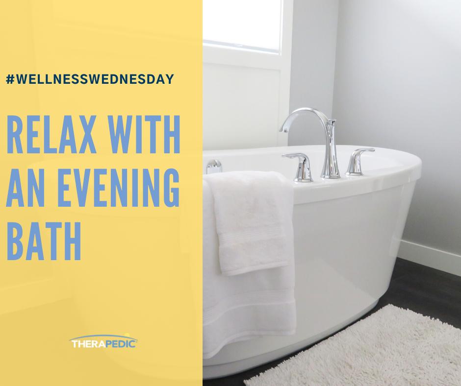 #WellnessWednesday relax with an evening bath.