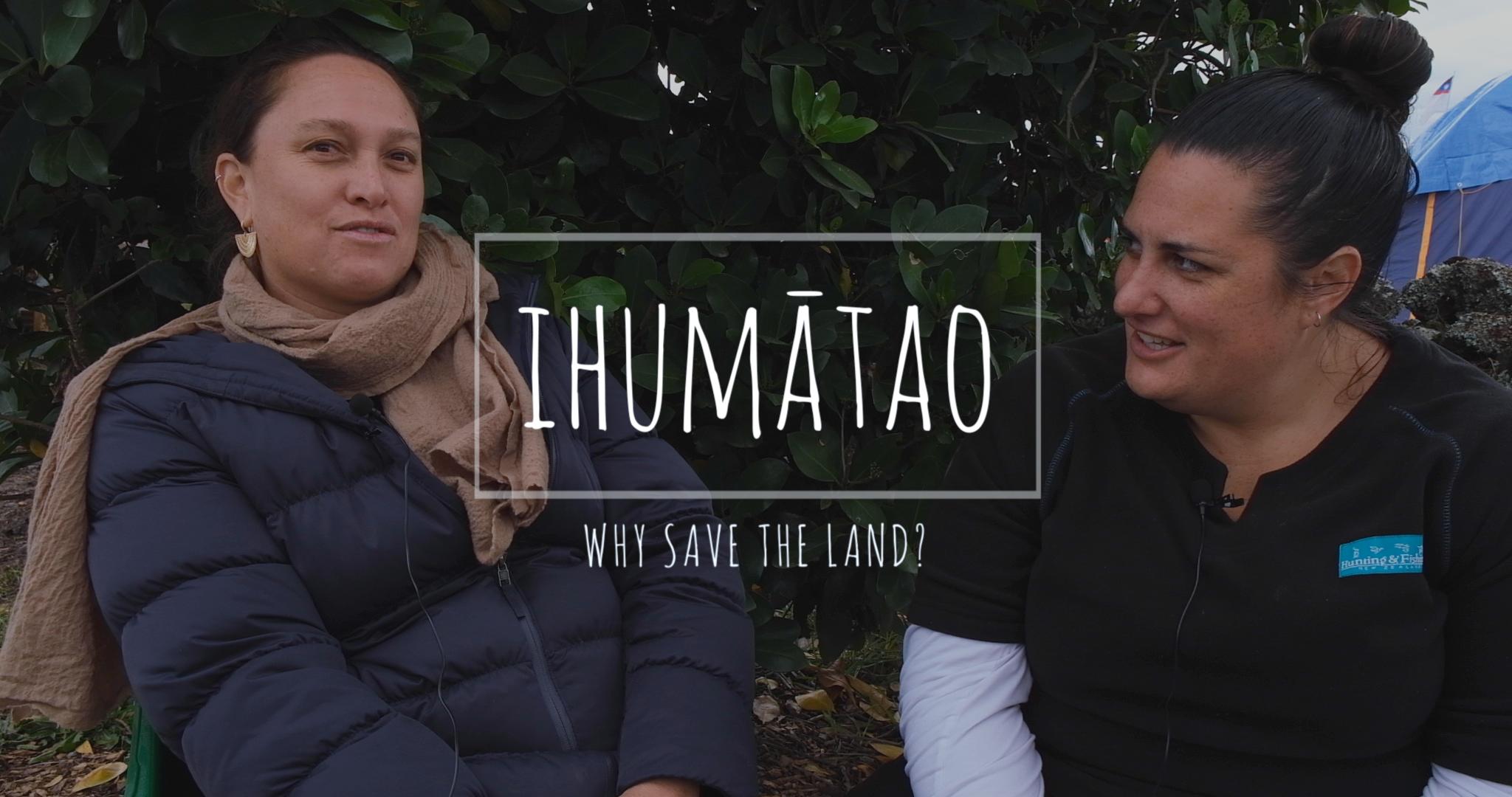 Ihumātao: Why Save the Land
