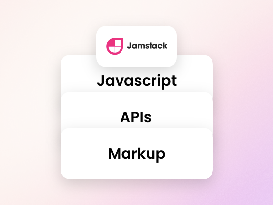 The three components when building JAMstack websites
