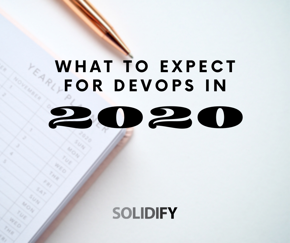 What to expect for DevOps in 2020