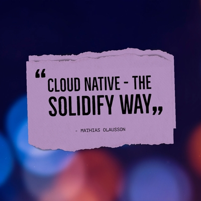 Blog post image for blog post with title Cloud Native the Solidify way