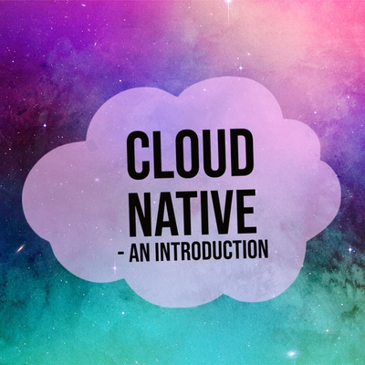 Blog post image for blog post with title Cloud native: an introduction