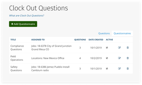 Assign Questionnaires to People or Jobs With Clock Out Questions