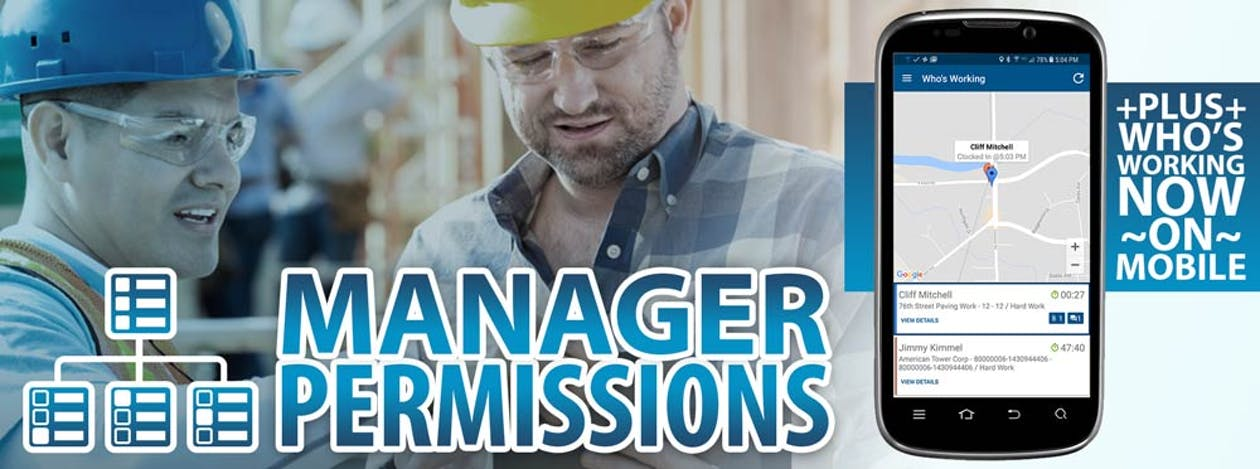 New ClockShark Feature: Manager Permissions & Who's Working Now on Mobile