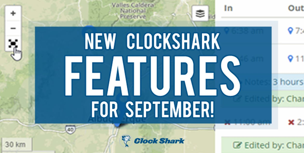 New ClockShark Features for September!