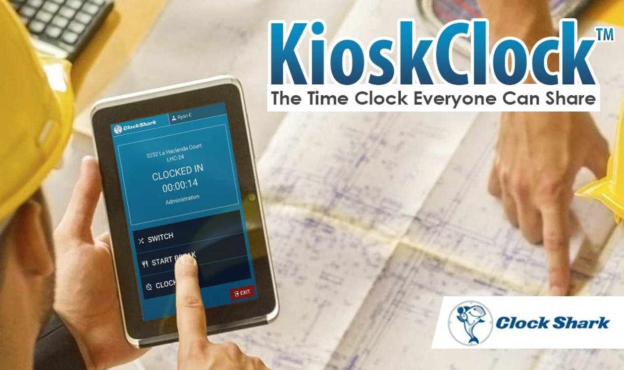 Introducing KioskClock™ - The Construction Time Clock Everyone Can Share