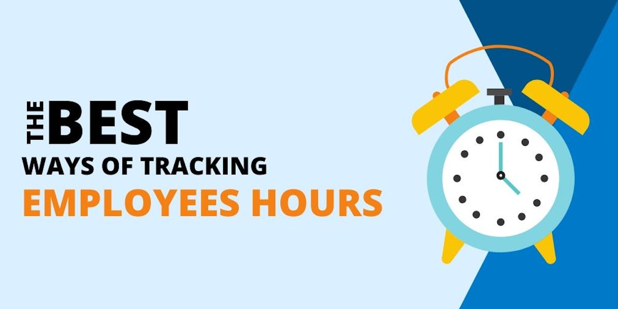 The Best Ways of Tracking Employee's Hours