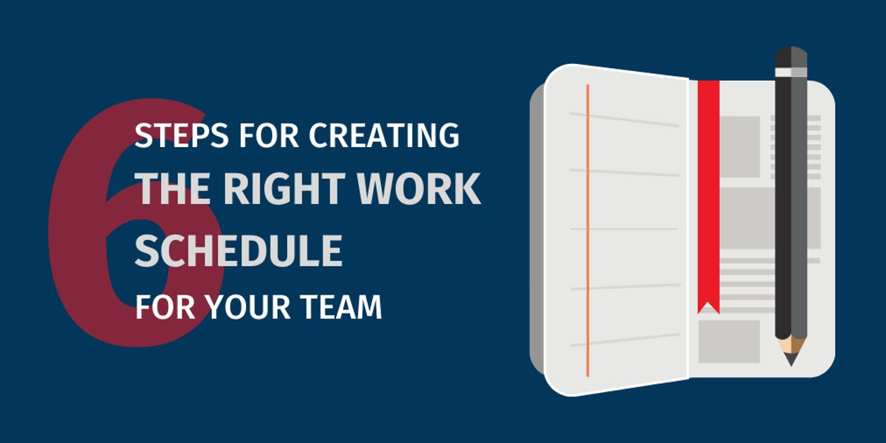 Creating The Right Work Schedule for Your Team
